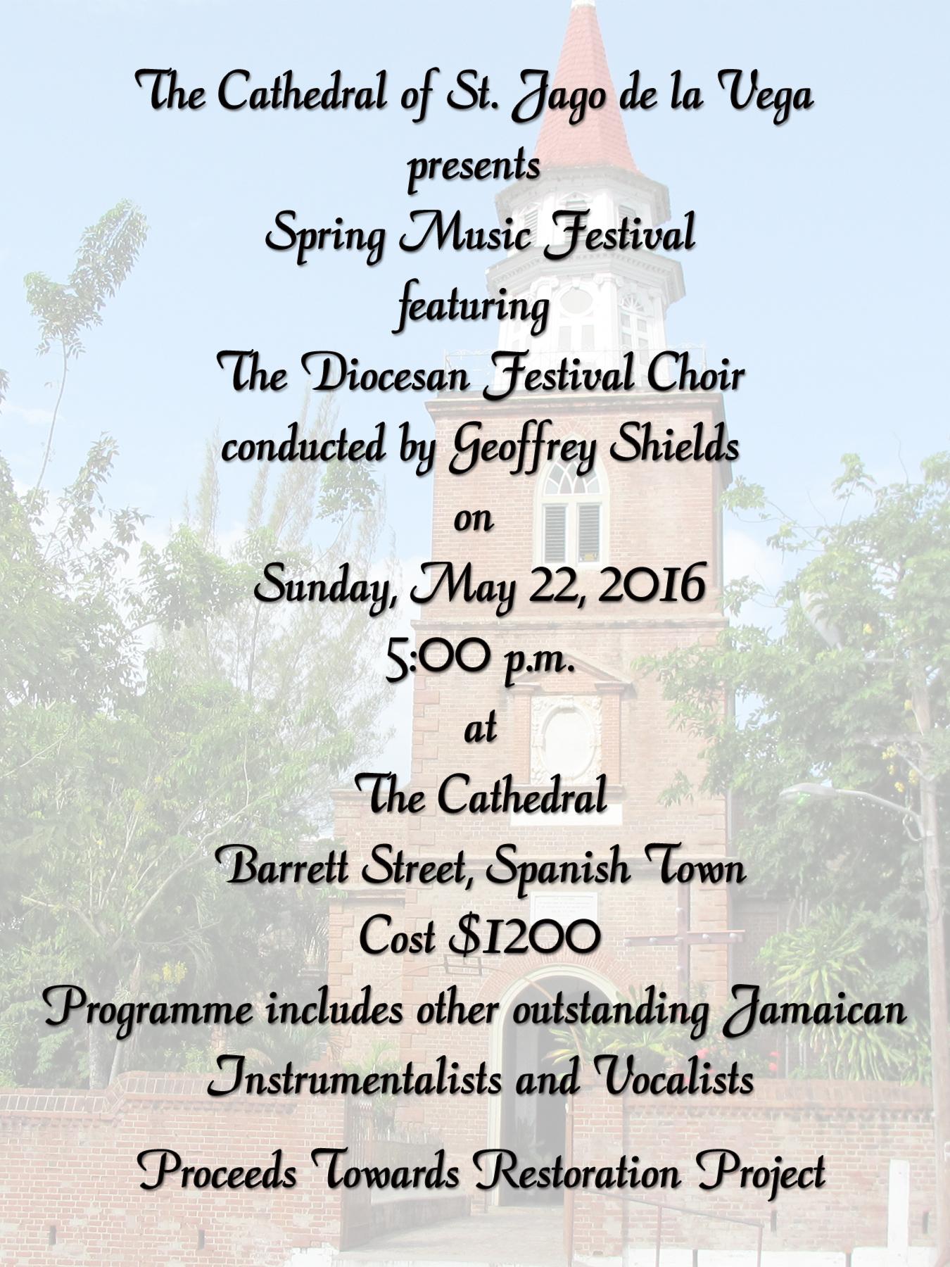 The Cathedral of St. Jago de la Vega – Spring Time Music Festival 2016