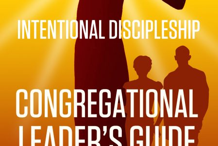 Intentional Discipleship Seminar #3