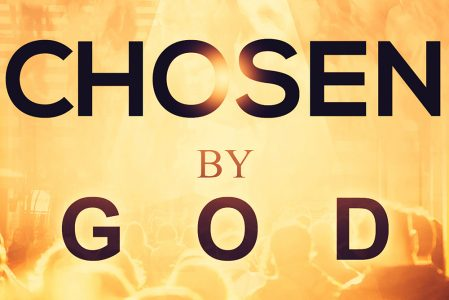 Bible Moment: Chosen by God