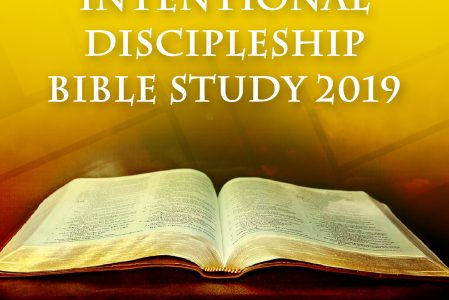 Intentional Discipleship Bible Study 2019!