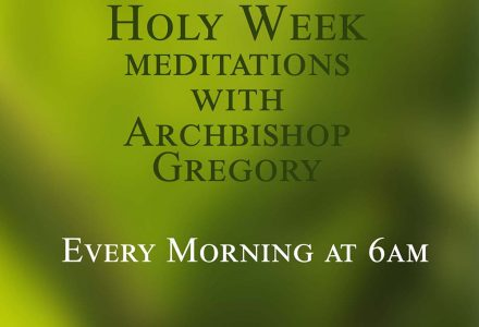 Holy Week Meditations