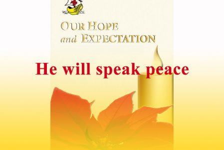 He will speak peace